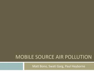 Mobile Source Air Pollution