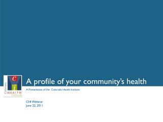 A profile of your community's health