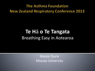 The Asthma Foundation New Zealand Respiratory Conference 2013