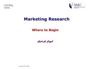 copyright Ruth A Pagell Marketing Research