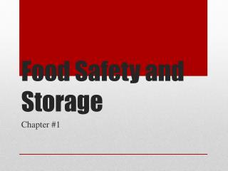 Food Safety and Storage