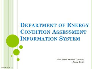Department of Energy  Condition Assessment Information System