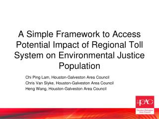 A Simple Framework to Access Potential Impact of Regional Toll System on Environmental Justice Population