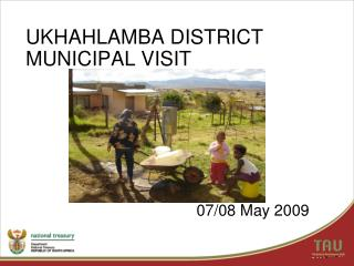 UKHAHLAMBA DISTRICT MUNICIPAL VISIT