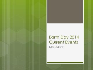 Earth Day 2014 Current Events