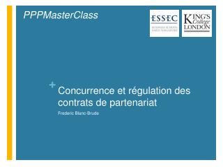 Concurrence et régulation des contrats de partenariat