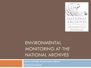 Environmental Monitoring at the National Archives