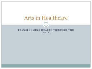 Arts in Healthcare