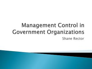 Management Control in Government Organizations