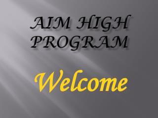 Aim High Program