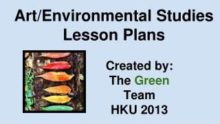 Art/Environmental Studies  Lesson Plans