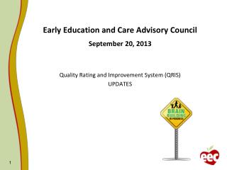Early Education and Care Advisory Council September 20, 2013