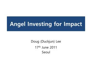 Angel Investing for Impact