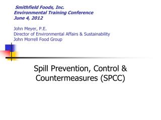 Spill Prevention, Control & Countermeasures (SPCC)