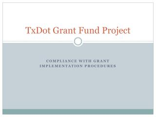 TxDot Grant Fund Project