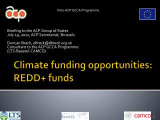 Climate funding opportunities: REDD+ funds