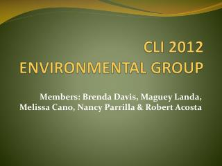 CLI 2012  ENVIRONMENTAL GROUP