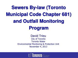 Sewers By-law (Toronto Municipal Code Chapter 681) and Outfall Monitoring Program