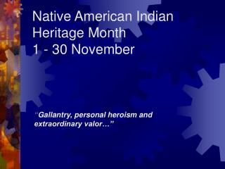 native american indian heritage month  1 - 30 november
