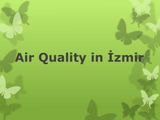 Air Quality  in  İzmir