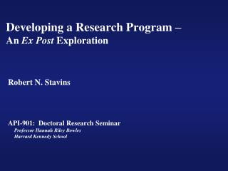 Developing a Research Program –  An  Ex Post  Exploration