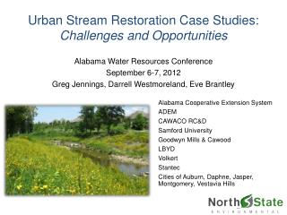 Urban Stream Restoration Case Studies:   Challenges and Opportunities
