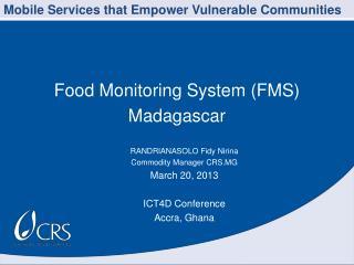 Food Monitoring System (FMS) Madagascar