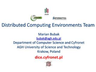 Distributed  Computing Environments Team