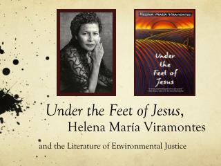Under the Feet of Jesus ,  Helena  Mar í a Viramontes