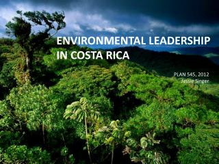 Environmental leadership  in  costa rica