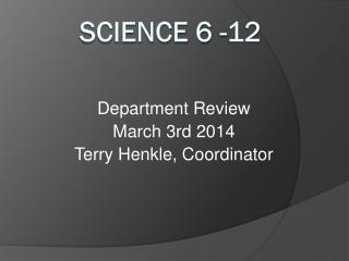 Science 6 -12