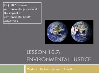 Lesson  10.7: Environmental Justice