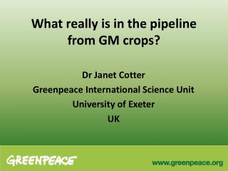 What really is in the pipeline from GM crops?