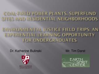 Dr. Katherine BulinskiMr. Tim Darst