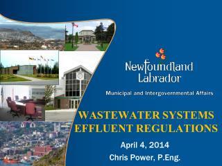 WASTEWATER SYSTEMS EFFLUENT REGULATIONS
