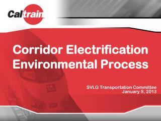 Corridor Electrification Environmental Process
