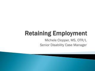 Retaining Employment