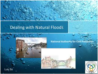Dealing with Natural Floods
