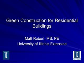 Green Construction for Residential Buildings
