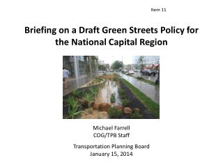 Briefing on a Draft Green Streets Policy for the National Capital Region