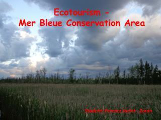 Ecotourism - Mer Bleue Conservation Area