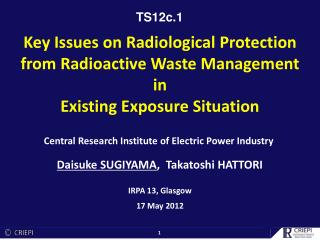 Key Issues on Radiological Protection from Radioactive Waste Management in Existing Exposure Situation