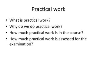 Practical work