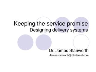 keeping the service promise designing delivery systems