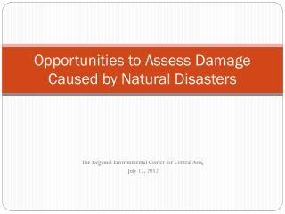 Opportunities to Assess Damage Caused by Natural Disasters