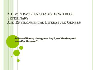 A Comparative Analysis of Wildlife Veterinary  And Environmental Literature Genres