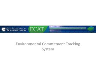 Environmental Commitment Tracking System