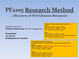 PF2105  Research  Method :  Discovery of NUS Libraries Resources