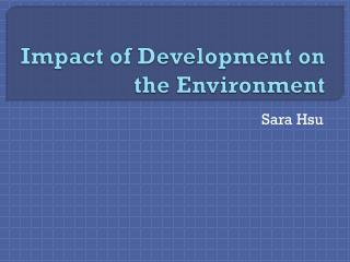 Impact of Development on the Environment