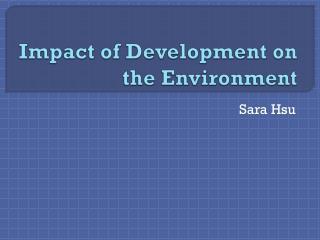 Impact of Development on the Environment